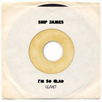 Skip James - I'm So Glad (Live)