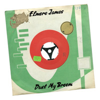 Elmore James - Dust My Broom (78 RPM Version)