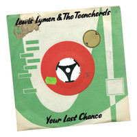 Lewis Lymon & The Teenchords - Your Last Chance