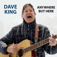 Dave King - Anywhere but Here