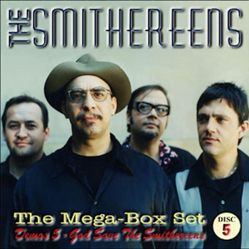 The Smithereens - Demos 5: God Save The Smithereens