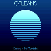 Orleans - Dancing in the Moonlight