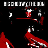 Big Choowy the Don - This Is for the Fools (Explicit)