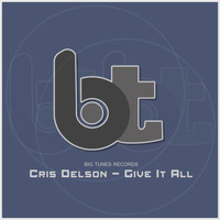 Cris Delson - Give It All