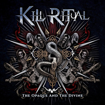 Kill Ritual - The Opaque and the Divine