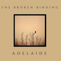 The Broken Binding - Adelaide