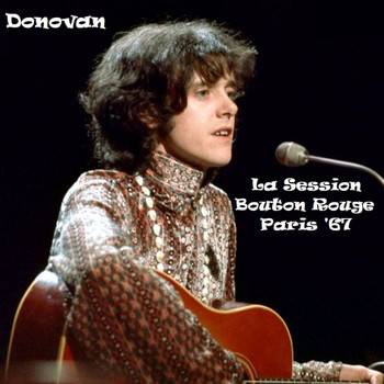 Donovan - La Session Bouton Rouge, Paris '67 (Live)