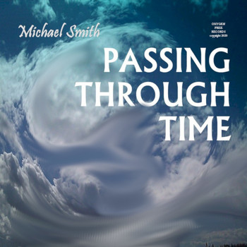 Michael Smith - Passing Through Time