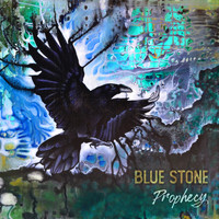 Blue Stone - Prophecy