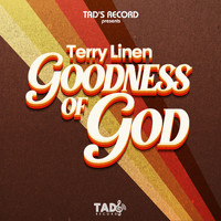 Terry Linen - Goodness of God