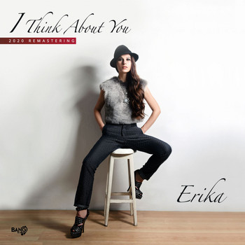 Erika - I Think About You