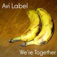 Avi Label - We're Together