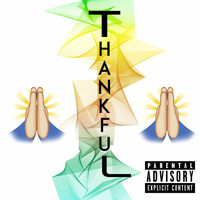 TL - Thankful (Explicit)