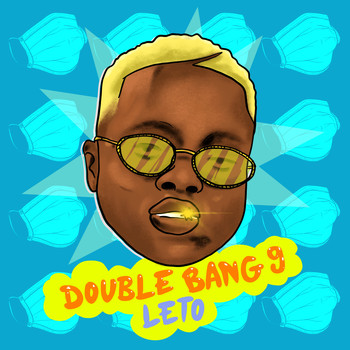Leto - Double Bang 9 (Explicit)