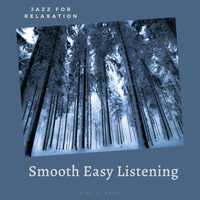 Smooth Easy Listening - Jazz for Relaxation
