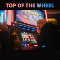 Top of the Wheel - Para Ti