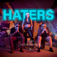 Maiki - Haters (feat. Jacob Valencia)