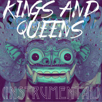 KPH / - Kings and Queens (Instrumental)