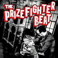 The Prizefighters - The Prizefighter Beat