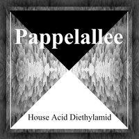Pappelallee / - House Acid Diethylamid