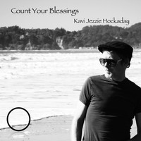 Kavi Jezzie Hockaday - Count Your Blessings