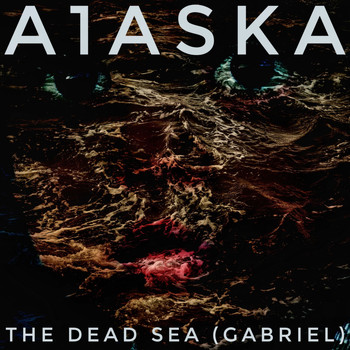 A1ASKA / - The Dead Sea (Gabriel)