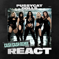 The Pussycat Dolls - React (Cash Cash Remix)
