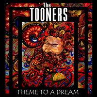 The Tooners - Theme to a Dream