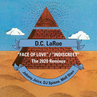 D.C. LaRue - Face of Love / Indiscreet (2020 Remixes)