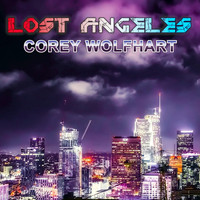 Corey Wolfhart - Lost Angeles