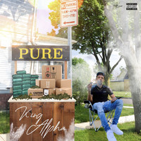 King Alpha - Pure (Explicit)