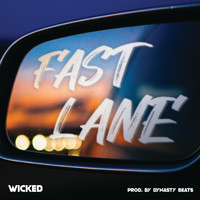 Wicked - Fast Lane (Explicit)