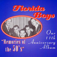 Florida Boys - Memories Of The 50's