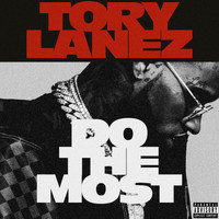 Tory Lanez - Do The Most (Explicit)