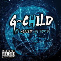 G=child - Me Against the World (Explicit)