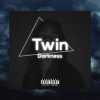 Twin - Darkness (Explicit)