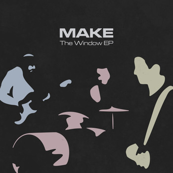 Make - The Window - EP