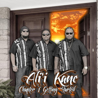 Ali'i Kane - Chapter 1: Getting Started
