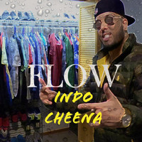 Indo Cheena - Flow (Explicit)