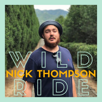 Nick Thompson - Wild Ride
