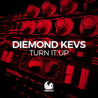 Diemond Kevs - Turn It Up