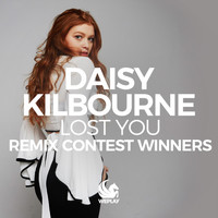 Daisy Kilbourne - Lost You (Remix Contest Winners)