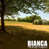 The Blind Monkeys - Bianca (Explicit)
