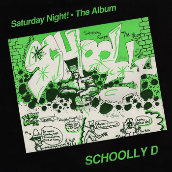 Schoolly D - Saturday Night! the Album