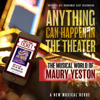 Various Artists - Anything Can Happen in the Theater: The Musical World of Maury Yeston (Original off-Broadway Cast Recording)