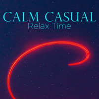 Calm Casual - Relax Time