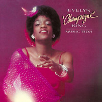 "Evelyn ""Champagne"" King - Music Box"