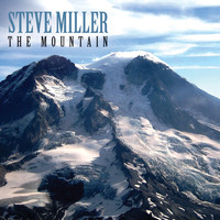 Steve Miller - The Mountain (Explicit)