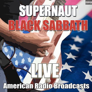 Black Sabbath - Supernaut (Live [Explicit])
