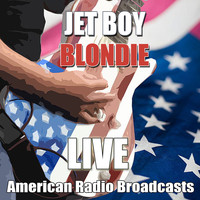 Blondie - Jet Boy (Live)